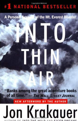 Into Thin Air: A Personal Account of the Mt. Everest...
