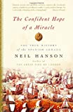 The Confident Hope of a Miracle: The True History of the Spanish Armada (1400078172) by Hanson, Neil