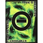 Type 0 Negative - Symphony For The De...