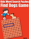 Kids Word Search Puzzles : Find Dogs Game