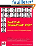 Real World SharePoint 2007: Indispens...