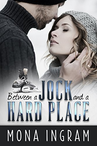 Between A Jock And A Hard Place by Mona Ingram ebook deal