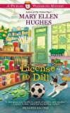 Mary Ellen Hughes License to Dill