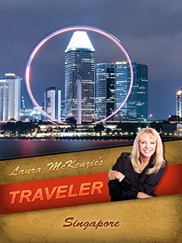 Laura McKenzie's Traveler - Singapore