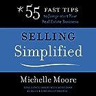 Selling Simplified Hörbuch von Michelle Moore Gesprochen von: Michelle Moore