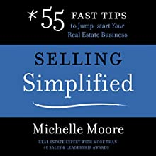 Selling Simplified Audiobook by Michelle Moore Narrated by Michelle Moore