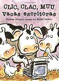 Doreen Cronin Clic Clac Muu Vacas Escritoras