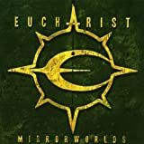 Mirrorworlds by Eucharist (2007-10-09)