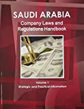 img - for Saudi Arabia Company Laws and Regulations Handbook (World Law Business Library) book / textbook / text book