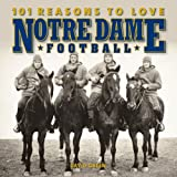 img - for 101 Reasons to Love Notre Dame Football book / textbook / text book