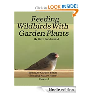 Feeding Wildbirds with Garden Plants (Specialty Garden Series)