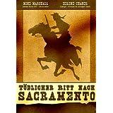 Tödlicher Ritt nach Sacramento