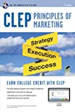 CLEP Principles of Marketing w/ Online Practice Exams (CLEP Test Preparation)