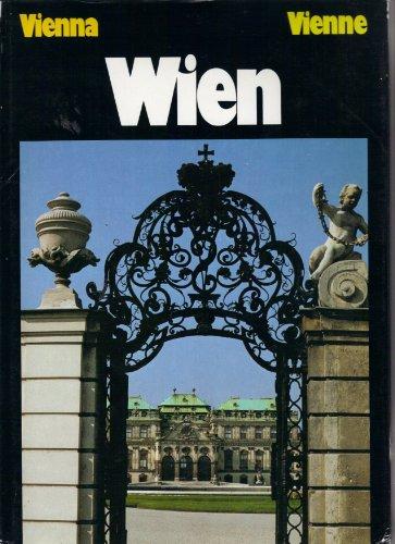 Wein Vienna Vienne Mit 50 Farbtafeln,With 50 Photographs in colour,Avec 50 photographies en couleurs