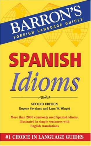 Spanish Idioms (Barron's Foreign Language Guides)