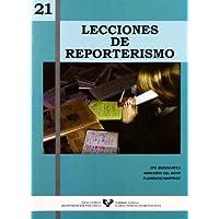 21 Lecciones de reporterismo