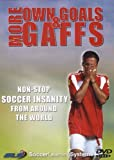 More Own Goals and Gaffs - Soccer Learning System