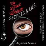 The Black Stiletto: Secrets & Lies | Raymond Benson