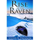 Rise of the Raven ~ Steven R. Drennon