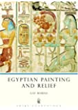 Egyptian Painting and Relief (Shire Egyptology)