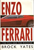 Brock Yates Enzo Ferrari: The Man and the Machine