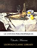 img - for Le contes philosophiques (French Edition) book / textbook / text book