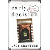 Early Decision: Based on a True Frenzy ~ Lacy Crawford