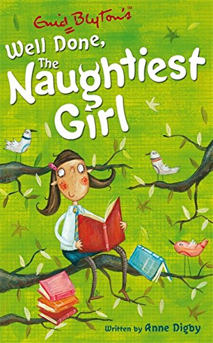 The Naughtiest Girl: 08: Well Done, The Naughtiest Girl