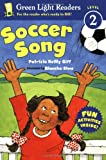 Soccer Song (Green Light Readers Level 2) (0152065652) by Giff, Patricia Reilly