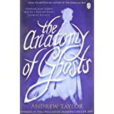 The Anatomy of Ghostsby Andrew Taylor