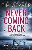 Never Coming Back: David Raker Novel #4
