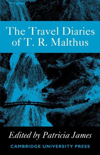The Travel Diaries of Thomas Robert Malthus