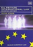 EU Private International Law, Second Edition (Elgar European Law series)