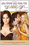 Cecily Von Ziegesar Gossip Girl: You Know You Love Me Bk. 2