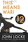 This Means War! (Donovan Creed) (Volume 12)