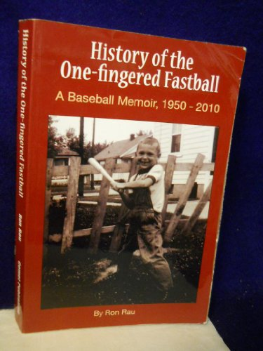 History of the One-fingered Fastball PDF