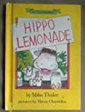 Hippo Lemonade (I Can Read Books (Harper Hardcover)) (0060261595) by Thaler, Mike