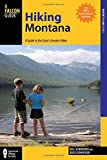 Hiking Montana: A Guide to the State's Greatest Hikes (State Hiking Guides Series)