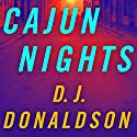Cajun Nights Audiobook by D. J. Donaldson Narrated by Brian Troxell