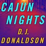 Cajun Nights   D. J. Donaldson
