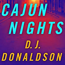 Cajun Nights (       UNABRIDGED) by D. J. Donaldson Narrated by Brian Troxell