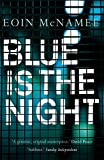 img - for Blue is the Night (The Blue Trilogy) book / textbook / text book
