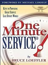 ONE MINUTE SERVICE: KEYS TO PROVIDING GREAT SERVICE LIKE DISNEY WORLD