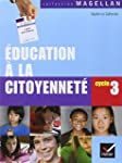 Education � la citoyennet� Cycle 3 :...