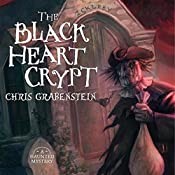 The Black Heart Crypt: A Haunted Mystery | Chris Grabenstein