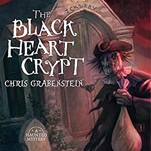 The Black Heart Crypt: A Haunted Mystery | [Chris Grabenstein]