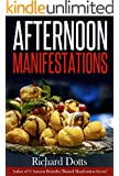 Afternoon Manifestations (English Edition)
