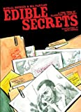 Edible Secrets: A Food Tour of Classified U.S. History (Real World)