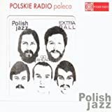 EXTRA BALL Go Ahead Polish Jazz vol. 59 by Extra Ball (2005-11-01?