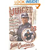 Juiced: Wild Times Rampant Roids Smash Hits and How Baseball Got Big